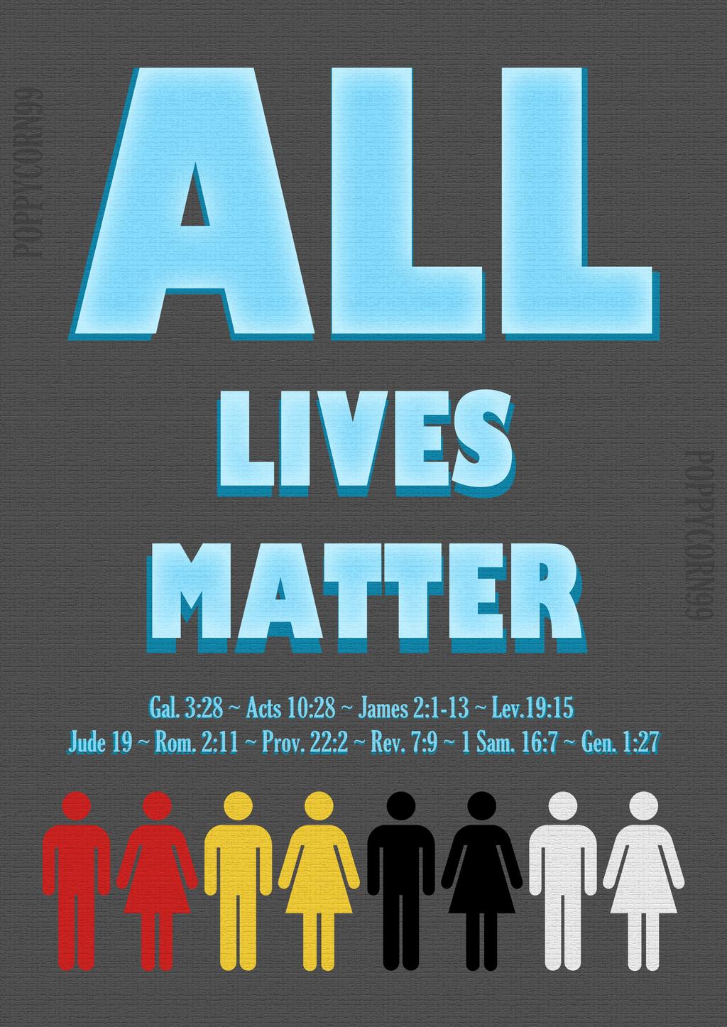 all_lives_matter_by_poppycorn99-d95zsuw